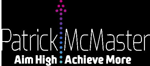 Patrick McMaster Aim High Achieve More